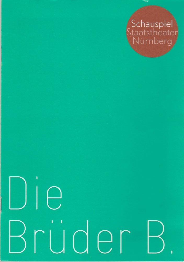 Programmheft Arne Sierens: DIE BRÜDER B. Kammerspiele Nürnberg 2006