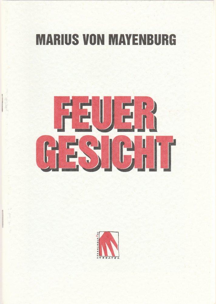 Programmheft Marius von Mayenburg: FEUERGESICHT Brandenburger Theater 1998
