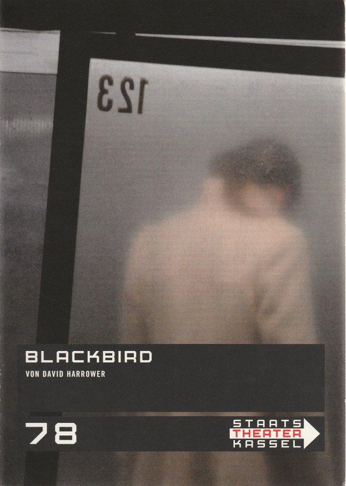 Programmheft BLACKBIRD von David Harrower Staatstheater Kassel 2007