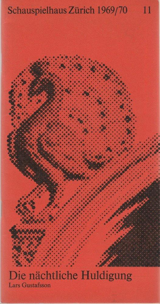 Programmheft Lars Gustafsson: DIE NÄCHTLICHE HULDIGUNG Zürich 1970