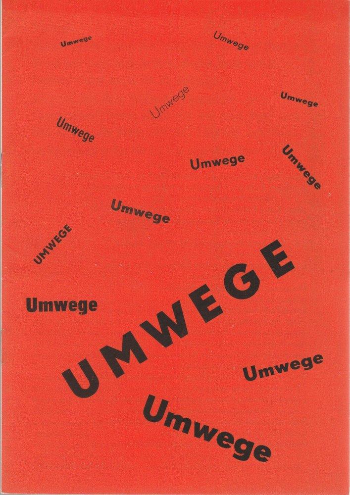 Programmheft UMWEGE. Schauspiel von Paul Gratzik Staatstheater Schwerin 1972
