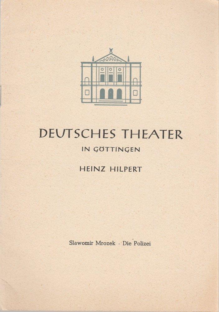 Programmheft DIE POLIZEI von Slawomir Mrozek Deutsches Theater in Göttingen 1961