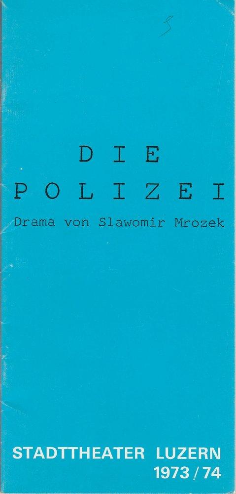 Programmheft Slawomir Mrozek: DIE POLIZEI Stadttheater Luzern 1973