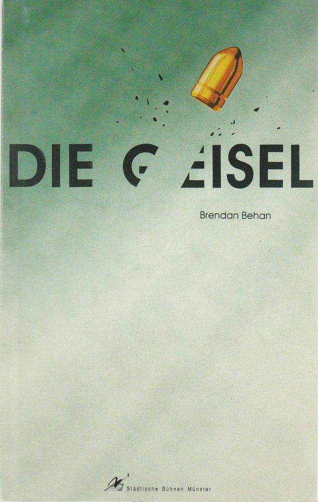 Programmheft Brendan Behan: DIE GEISEL Bühnen Münster 1992