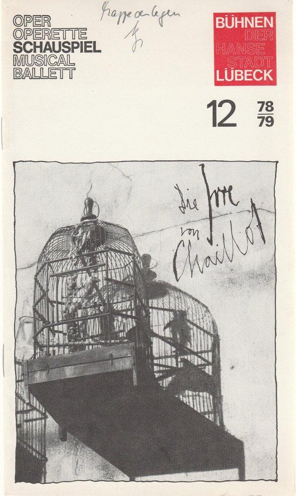 Programmheft Jean Giraudoux: Die Irre von Chaillot Kammerspiele Lübeck 1979