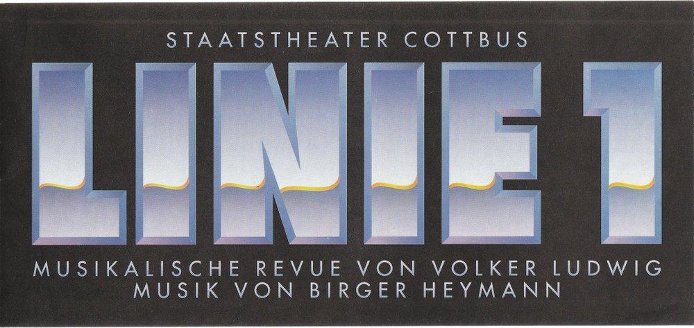 Programmheft Volker Ludwig LINIE 1 Staatstheater Cottbus 1992