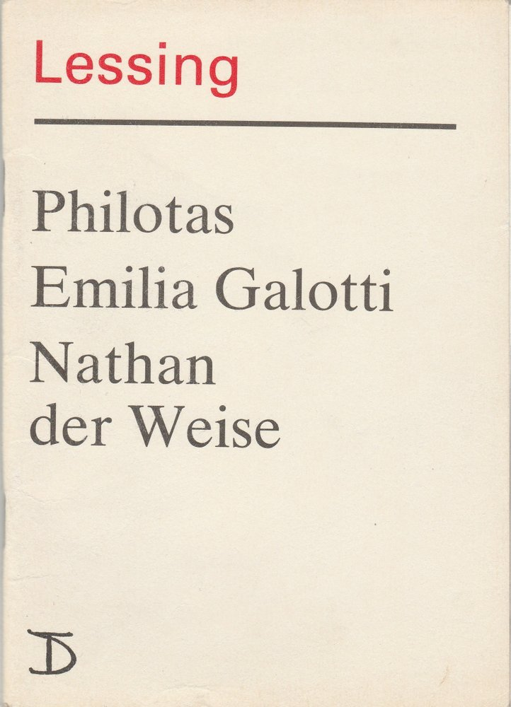 Programmheft Lessing: PHILOTAS / EMILIA GALOTTI / NATHAN DER WEISE Berlin 1987