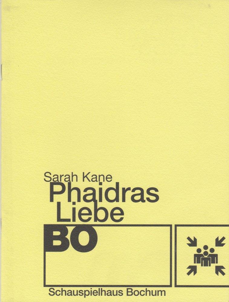 Programmheft Sarah Kane PHAIDRAS LIEBE Schauspielhaus Bochum 2005