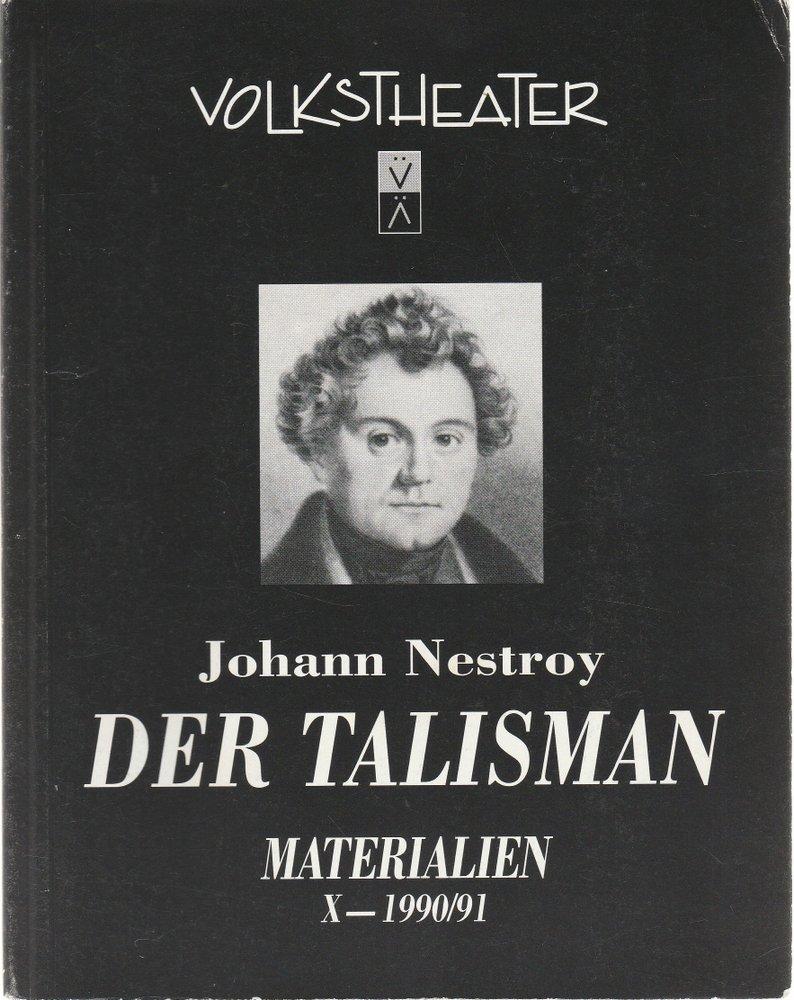 Programmheft Johann Nestroy DER TALISMAN Volkstheater Wien 1991
