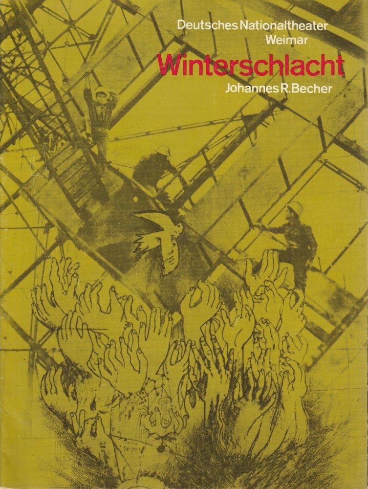 Programmheft Johannes R. Becher WINTERSCHLACHT DNT Weimar 1975