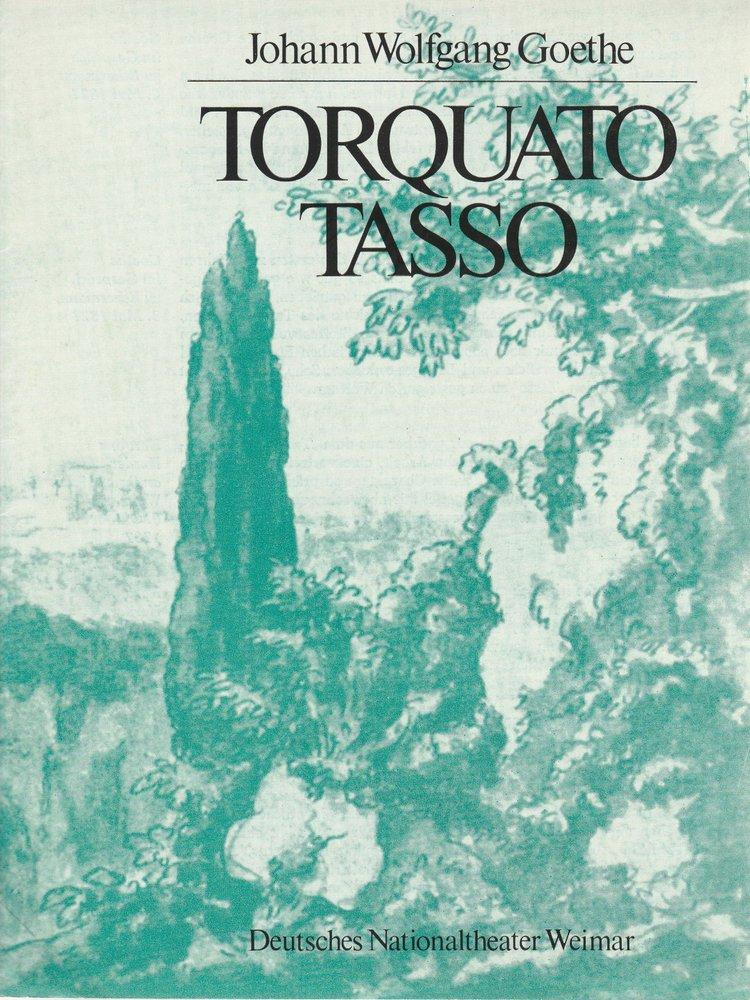 Programmheft TORQUATO TASSO Goethe Deutsches Nationaltheater Weimar 1981