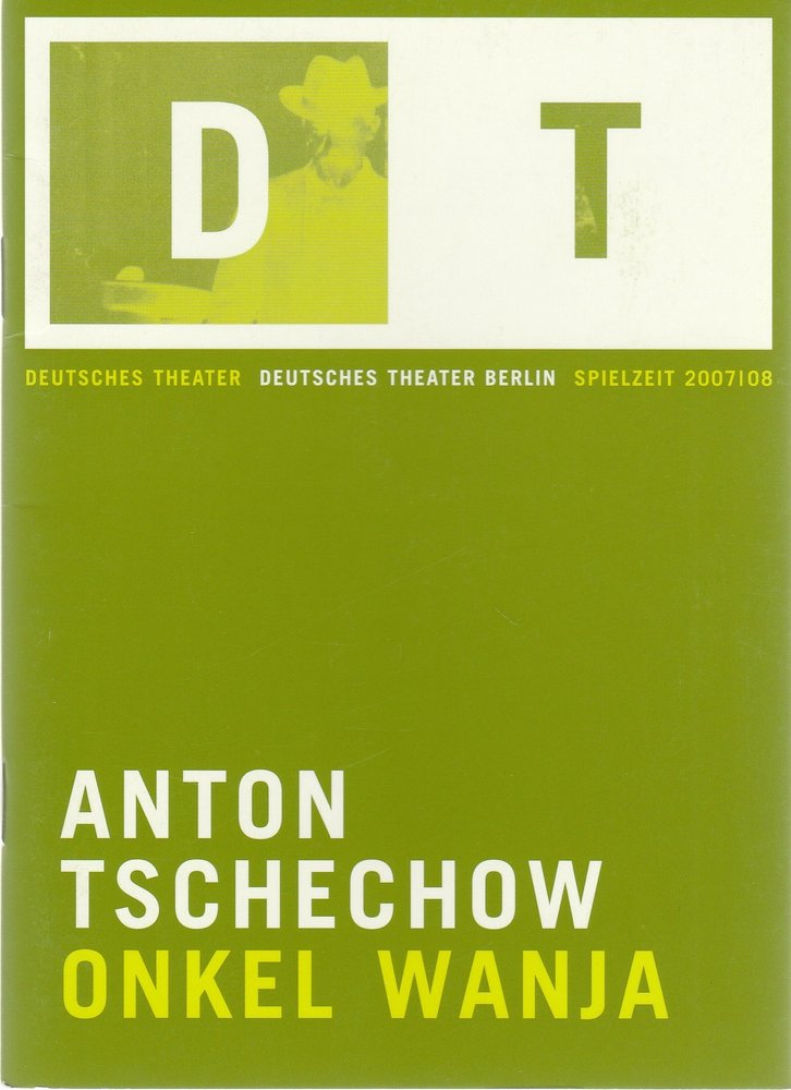 Programmheft Anton Tschechow ONKEL WANJA Deutsches Theater Berlin 2008