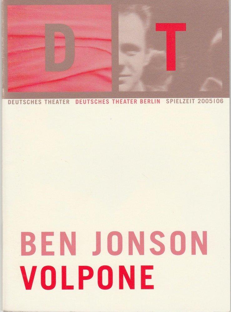 Programmheft Ben Jonson VOLPONE Deutsches Theater Berlin 2006