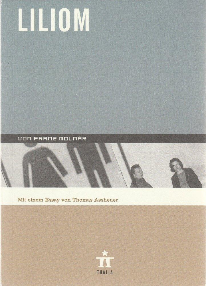 Programmheft Franz Molnar LILIOM Thalia Theater Hamburg 2000