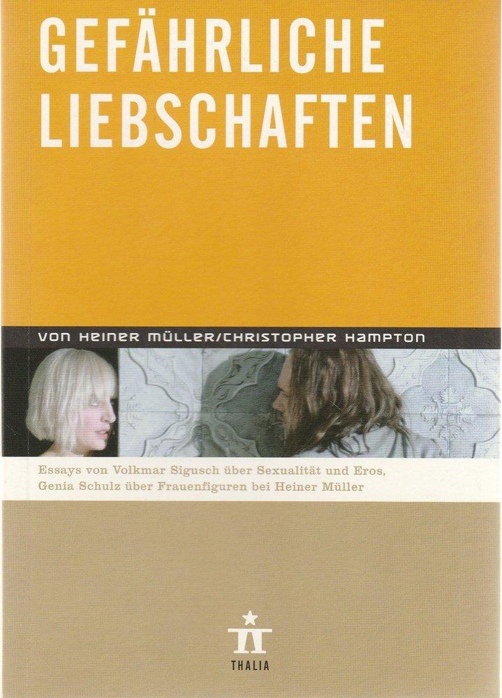 Programmheft H. Müller Ch. Hampton GEFÄHRLICHE LIEBSCHAFTEN Thalia Theater 2006