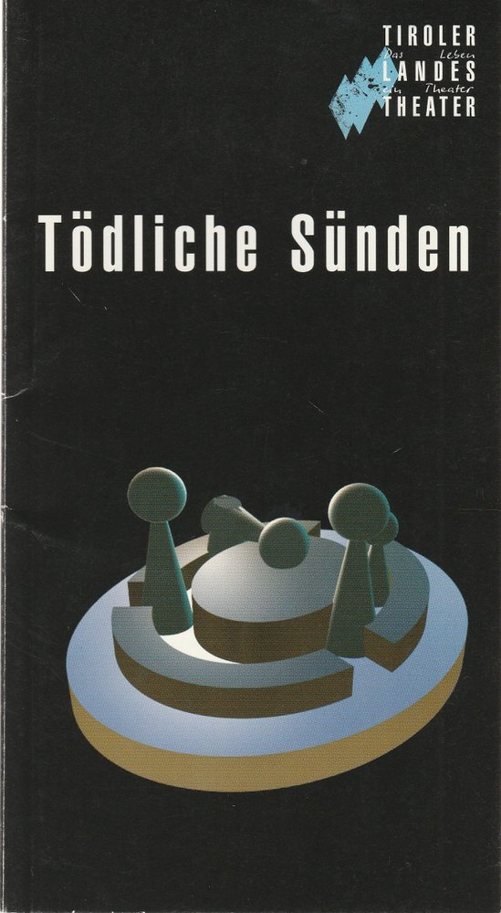 Programmheft Felix Mitterer TÖDLICHE SÜNDEN Tiroler Landestheater 1999