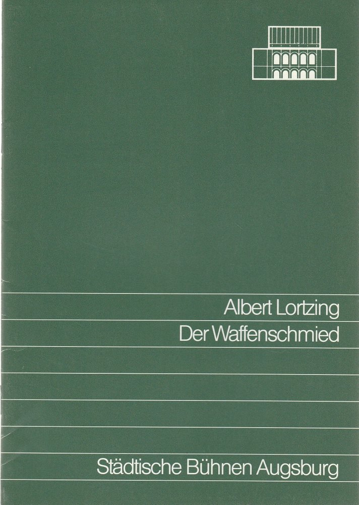 Programmheft Albert Lortzing DER WAFFENSCHMIED Städtische Bühnen Augsburg 1988
