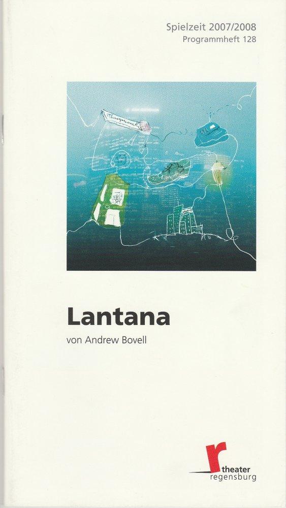 Programmheft Andrew Bovell LANTANA Theater Regensburg 2007
