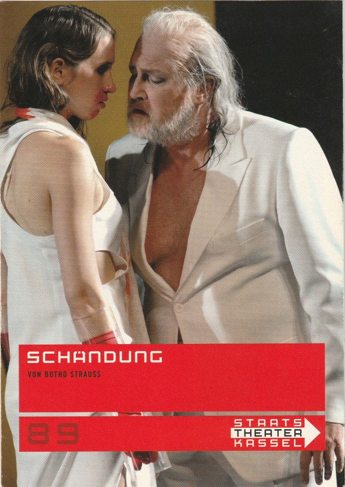 Programmheft Botho Strauss SCHÄNDUNG Staatstheater Kassel 2007