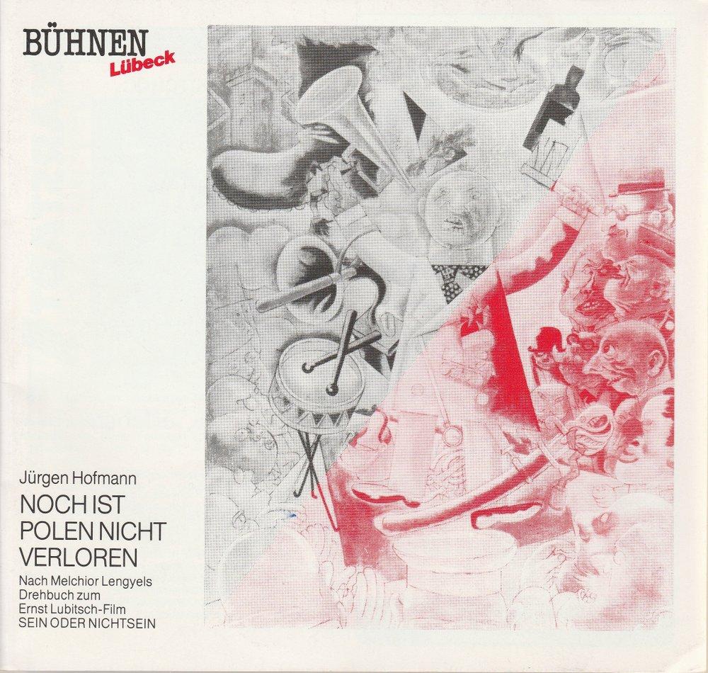 Programmheft Jürgen Hofmann NOCH IST POLEN NICHT VERLOREN Bühnen Lübeck 1989