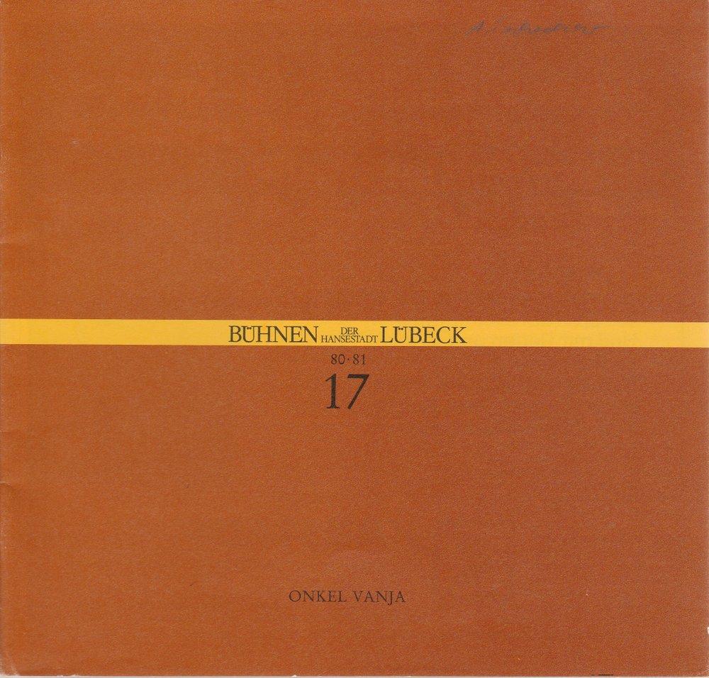 Programmheft Anton Cechov ONKEL VANJA Bühnen der Hansestadt Lübeck 1981