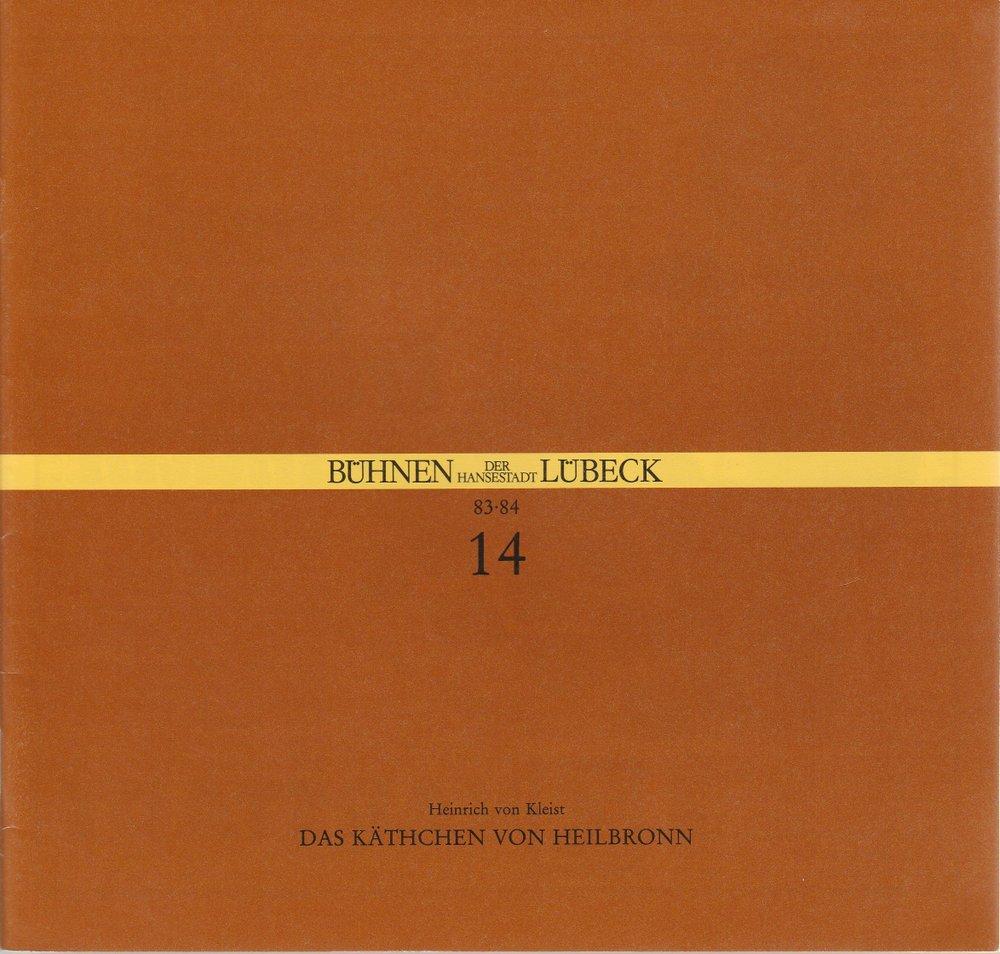 Programmheft Heinrich von Kleist DAS KÄTHCHEN VON HEILBRONN Bühnen Lübeck 1984