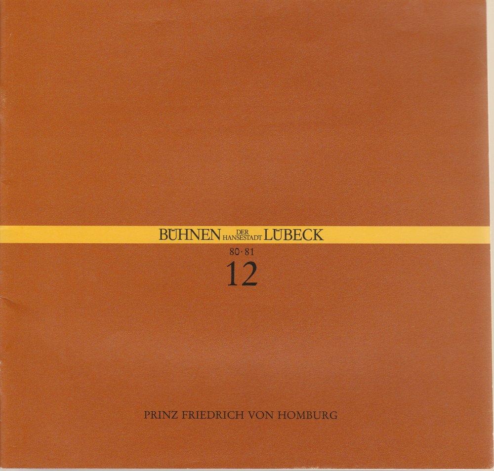 Programmheft Heinrich von Kleist PRINZ FRIEDRICH VON HOMBURG Bühnen Lübeck 1981