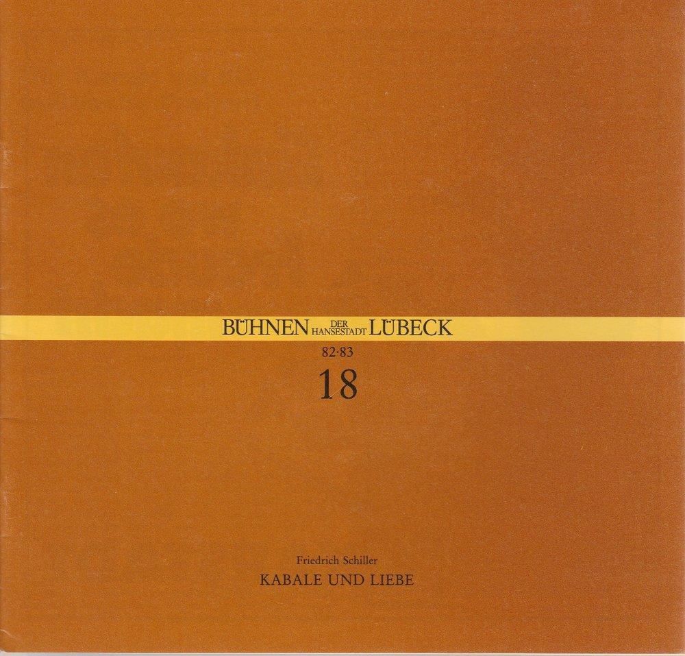 Programmheft Friedrich Schiller KABALE UND LIEBE Bühnen Lübeck 1983