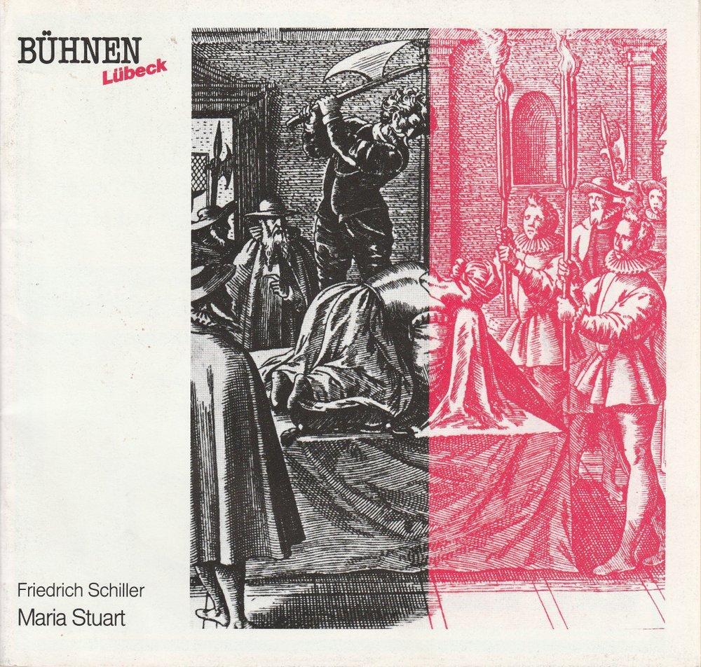 Programmheft Friedrich Schiller MARIA STUART Bühnen Lübeck 1989