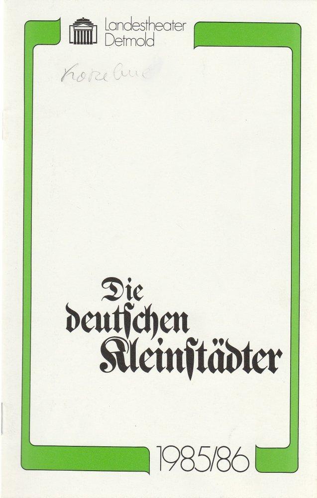 Programmheft August von Kotzebue DIE DEUTSCHEN KLEINSTÄDTER Detmold 1986