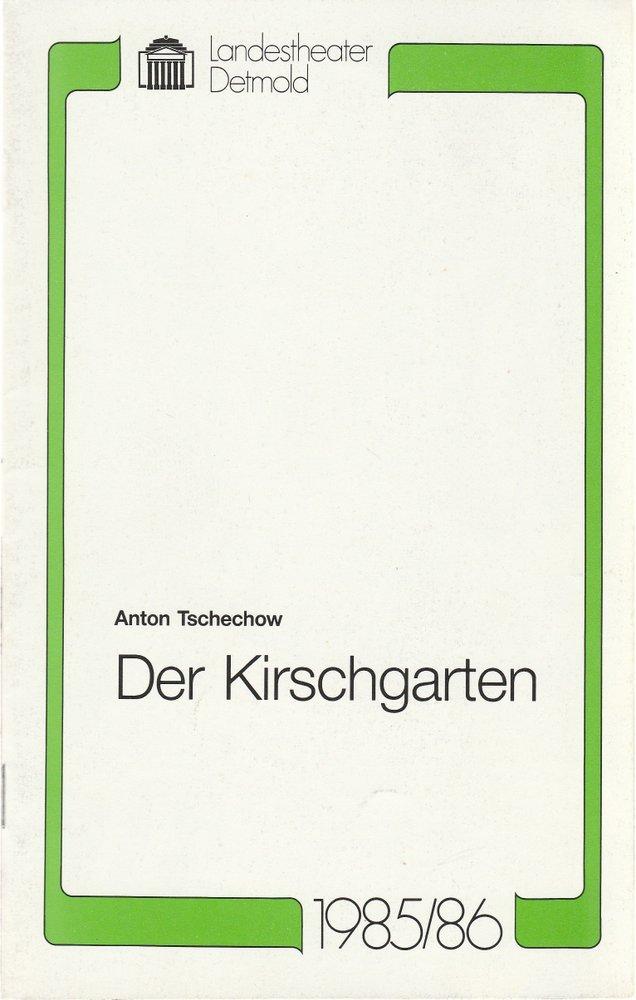 Programmheft Anton Tschechow DER KIRSCHGARTEN Landestheater Detmold 1986