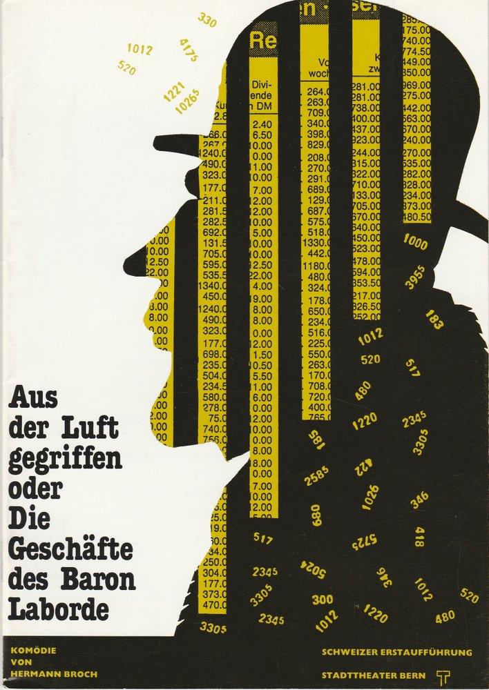 Programmheft Hermann Broch AUS DER LUFT GEGRIFFEN Stadttheater Bern 1990
