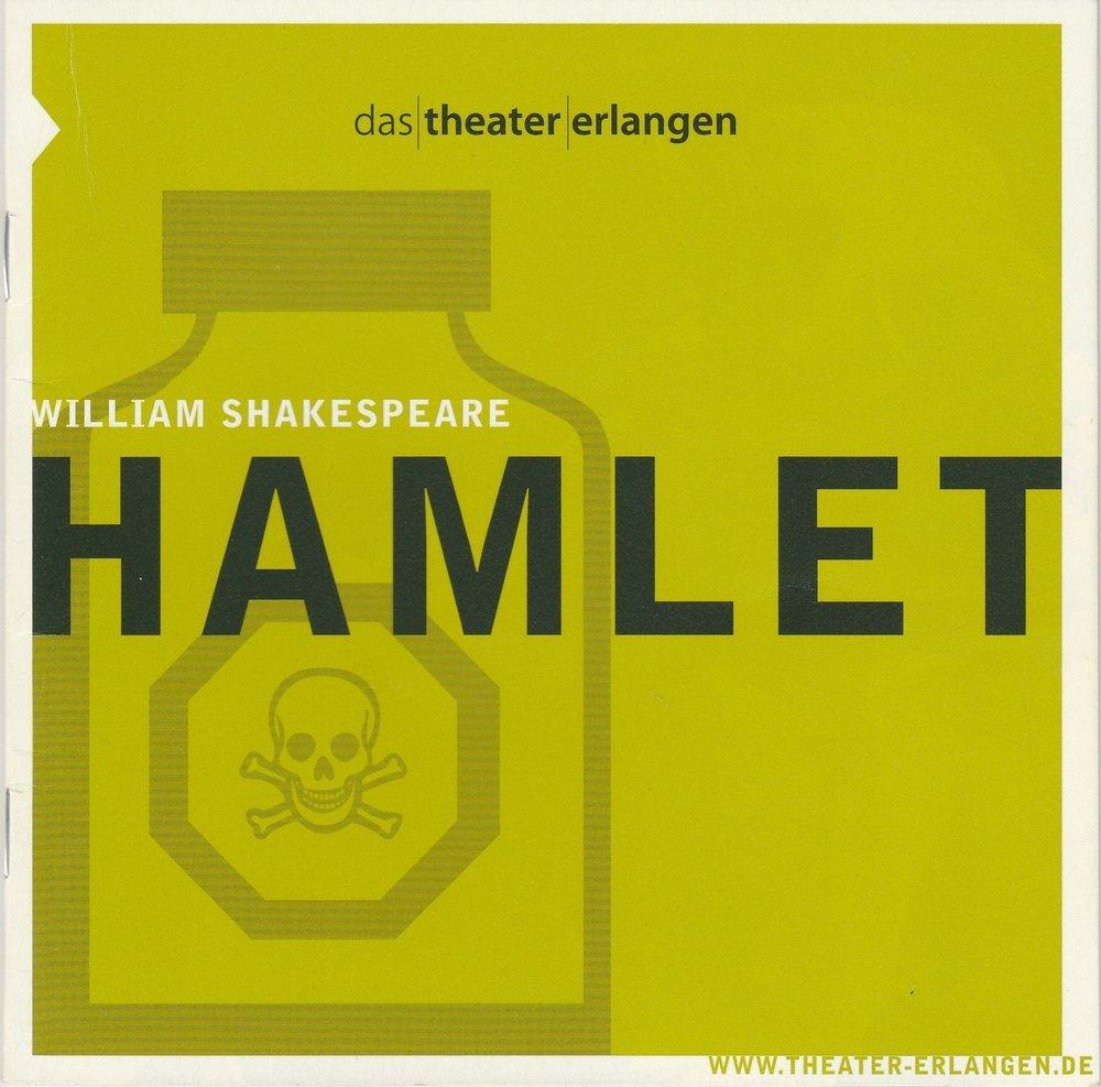 Programmheft William Shakespeare HAMLET Das Theater Erlangen 2007