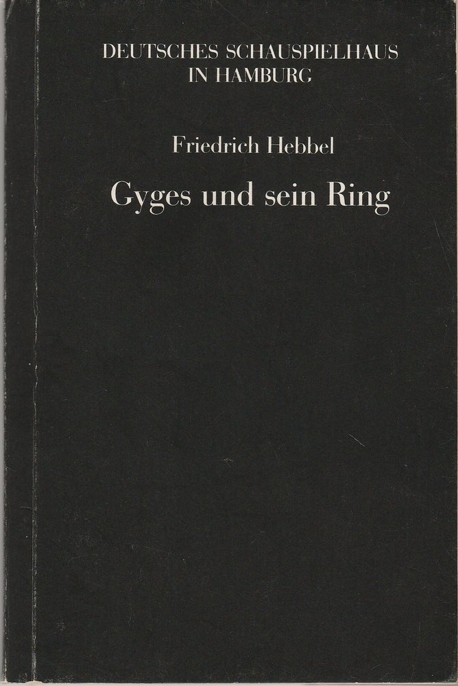 Programmheft Friedrich Hebbel GYGES UND SEIN RING Deutsches Schauspielhaus 1982