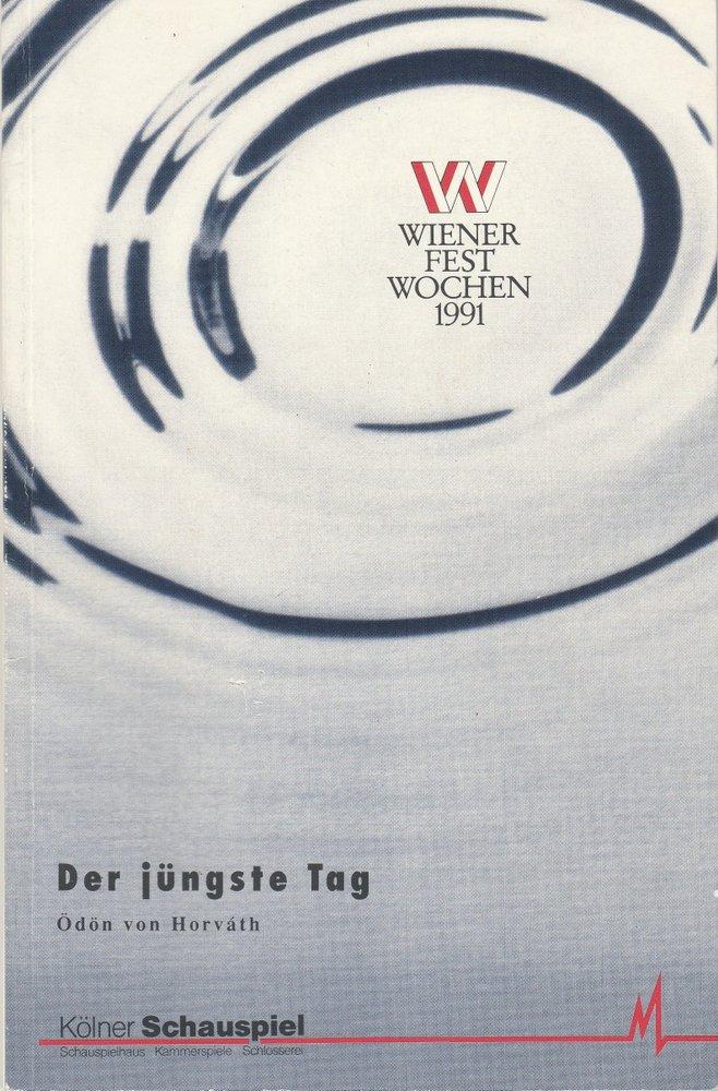 Programmheft Ödon von Horvath DER JÜNGSTE TAG Kölner Schauspiel 1991