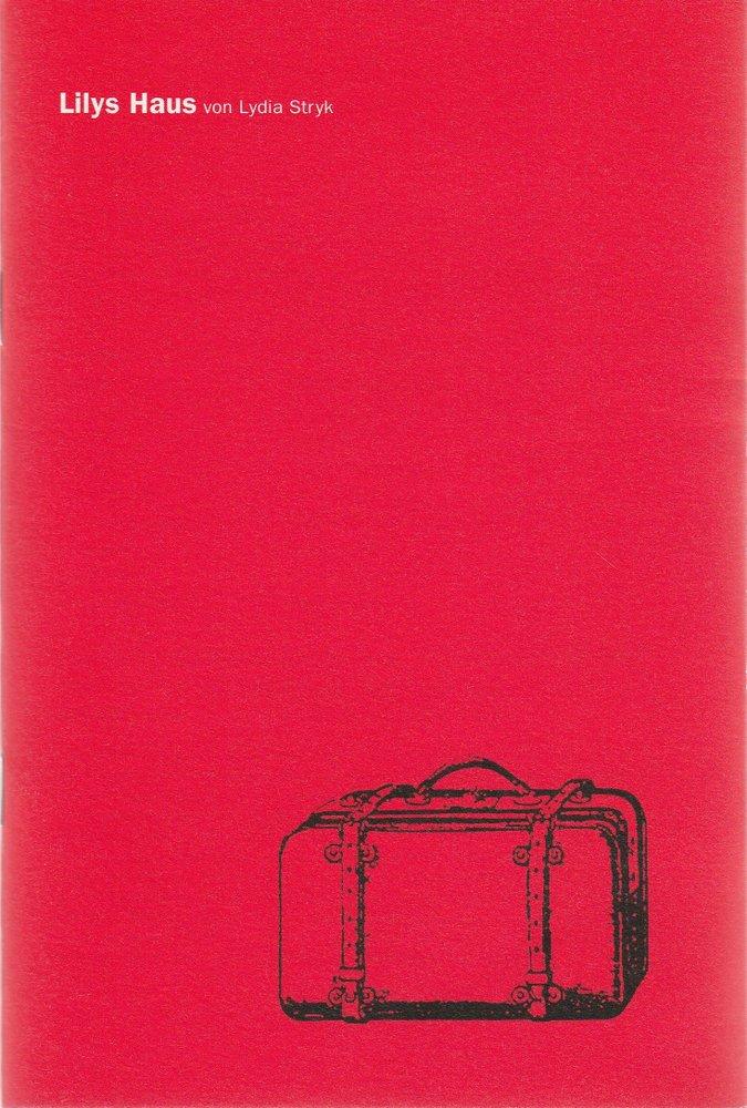 Programmheft Lydia Stryk LILYS HAUS Schauspiel Essen 2004