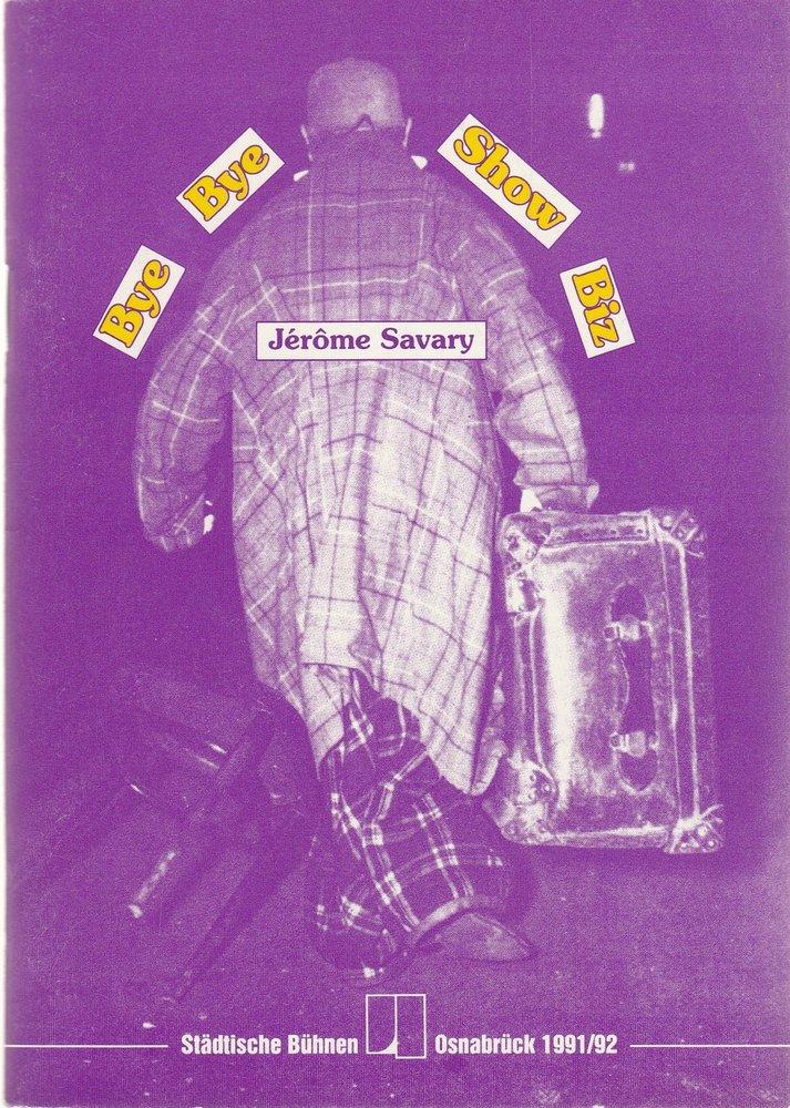 Programmheft Jerome Savary BYE BYE SHOW BIZ Bühnen Osnabrück 1992