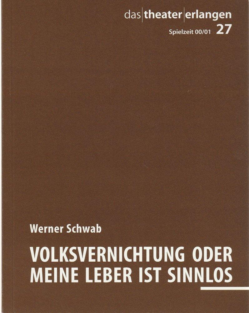 Programmheft Werner Schwab Volksvernichtung Theater Erlangen 2001