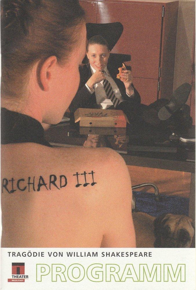 Programmheft William Shakespeare RICHARD III Theater Ingolstadt 2004
