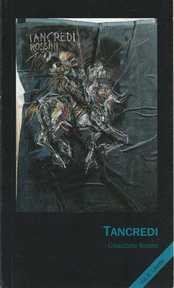 Programmheft Gioacchino Rossini TANCREDI Musiktheater im Revier 1992