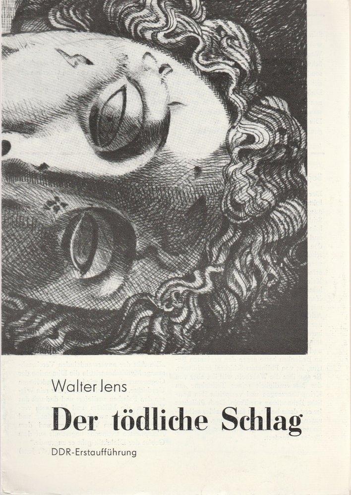 Programmheft Walter Jens DER TÖDLICHE SCHLAG Volkstheater Rostock 1987