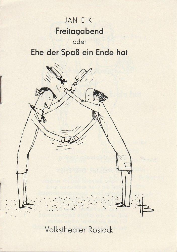 Programmheft Uraufführung Jan Eik FREITAGABEND Volkstheater Rostock 1984