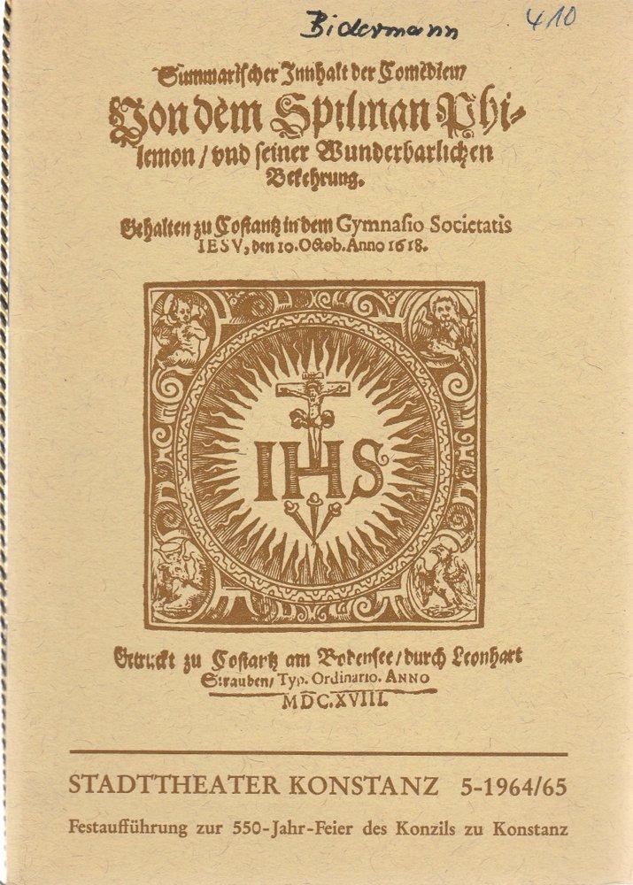 Programmheft Jacob Bidermann PHILEMON MARTYR Stadttheater Konstanz 1964