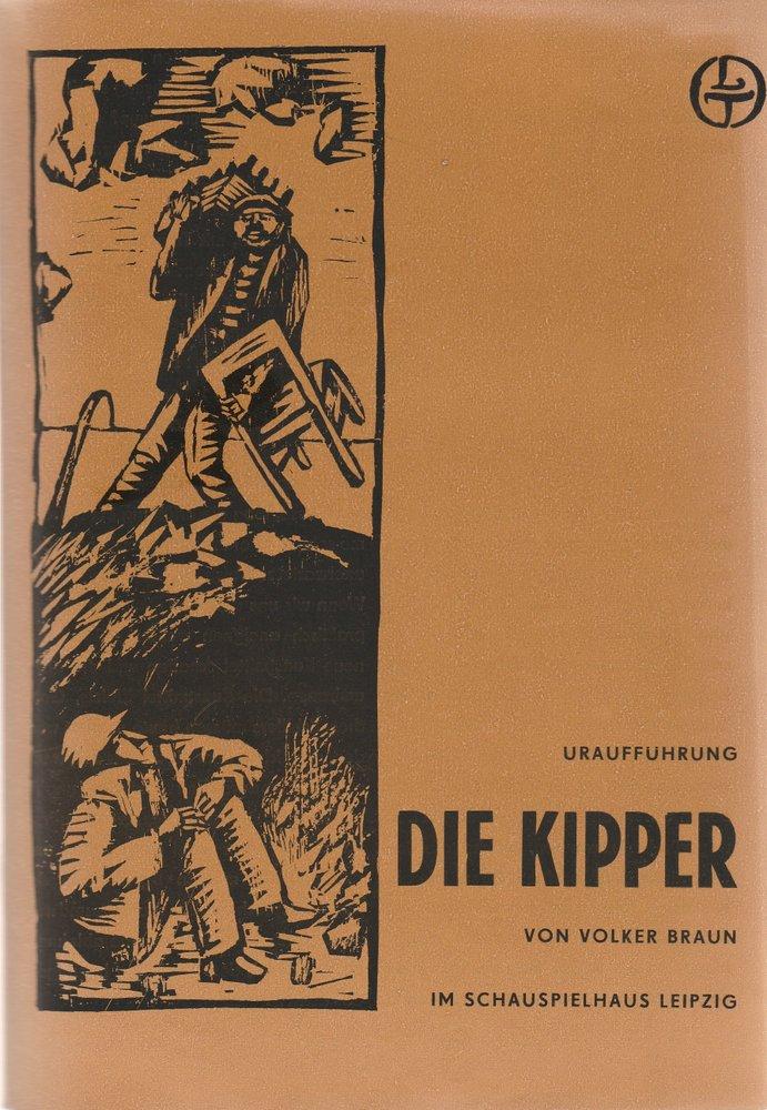 Programmheft Uraufführung Volker Braun DIE KIPPER Leipziger Theater 1972