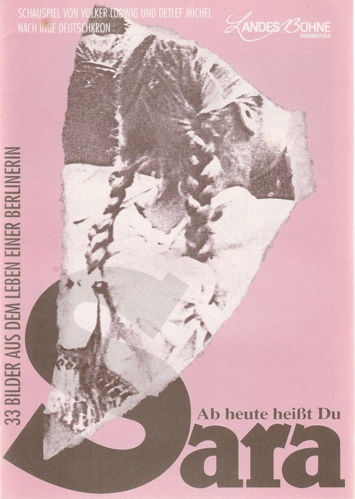 Programmheft V. Ludwig / D. Michel AB HEUTE HEISST DU SARAH Bühnen Hannover 1992