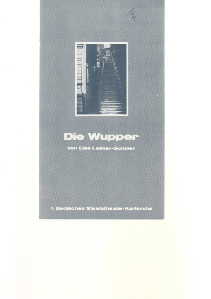 Programmheft Else Lasker-Schüler DIE WUPPER Theater Karlsruhe 1979