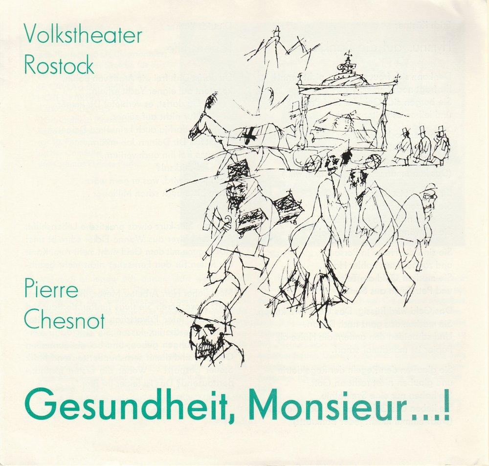 Programmheft Pierre Chesnot GESUNDHEIT MONSIEUR Volkstheater Rostock 1982