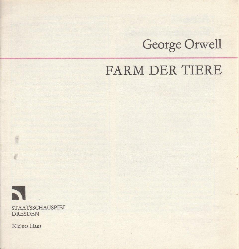 Programmheft George Orwell FARM DER TIERE Staatsschauspiel Dresden 1990
