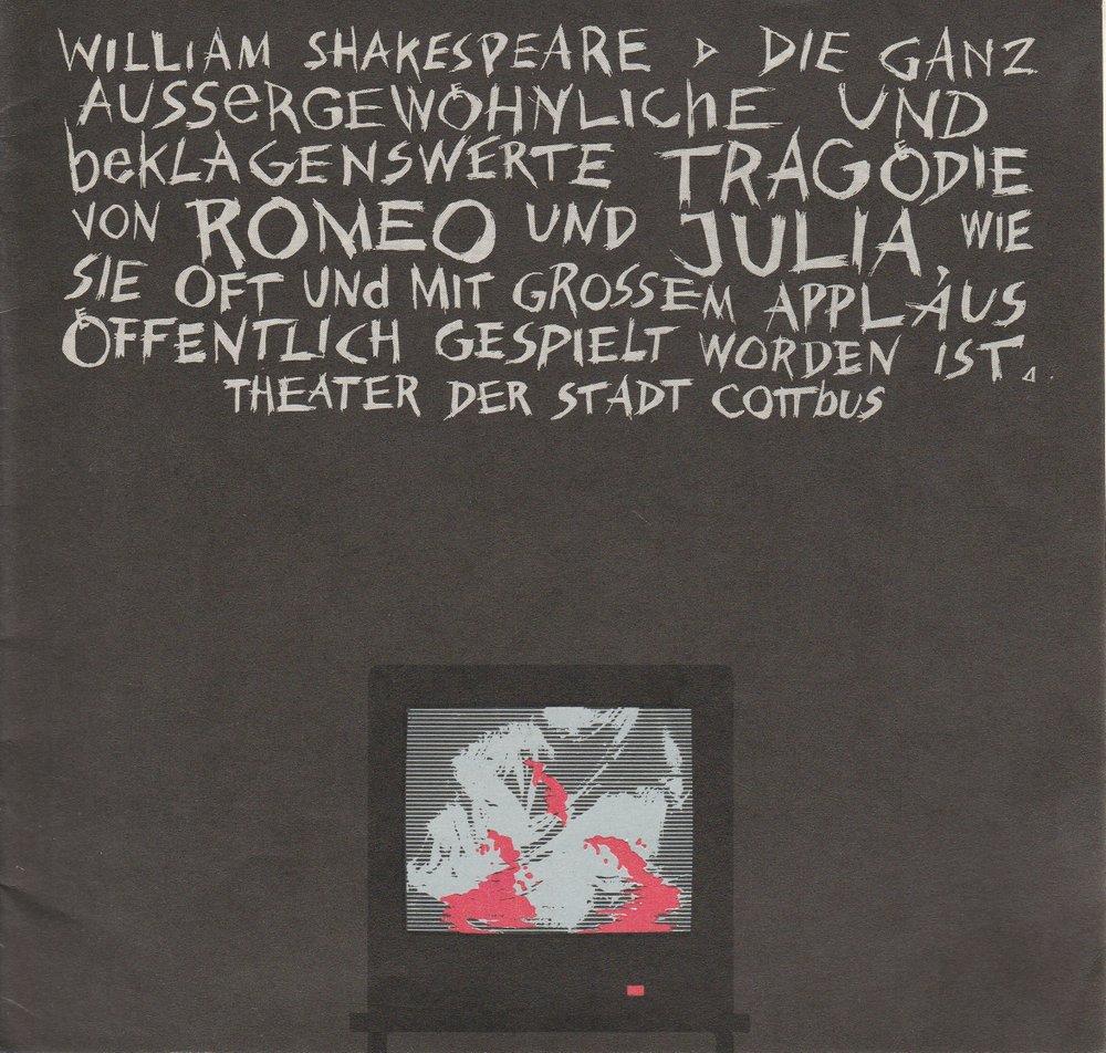 Programmheft William Shakespeare ROMEO UND JULIA Theater Cottbus 1990