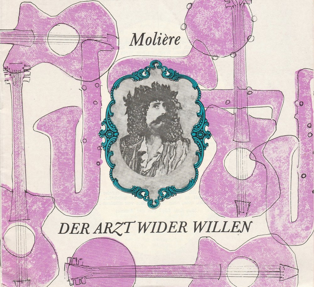 Programmheft Moliere DER ARZT WIDER WILLEN Volksbühne Am Luxemburgplatz 1970